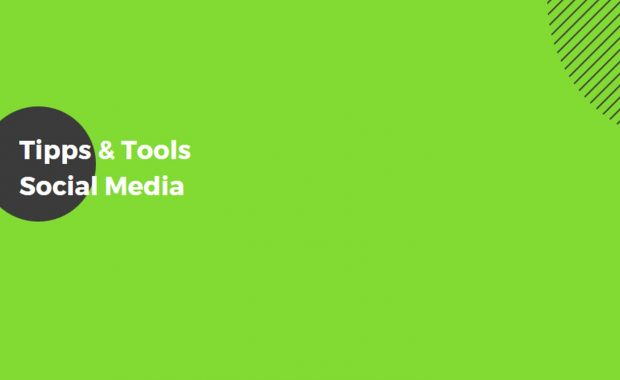 Social Media Tipps & Tools