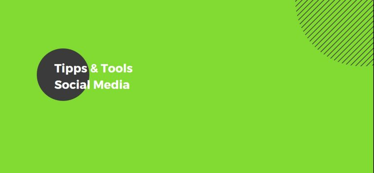 Social Media Tipps & Tools